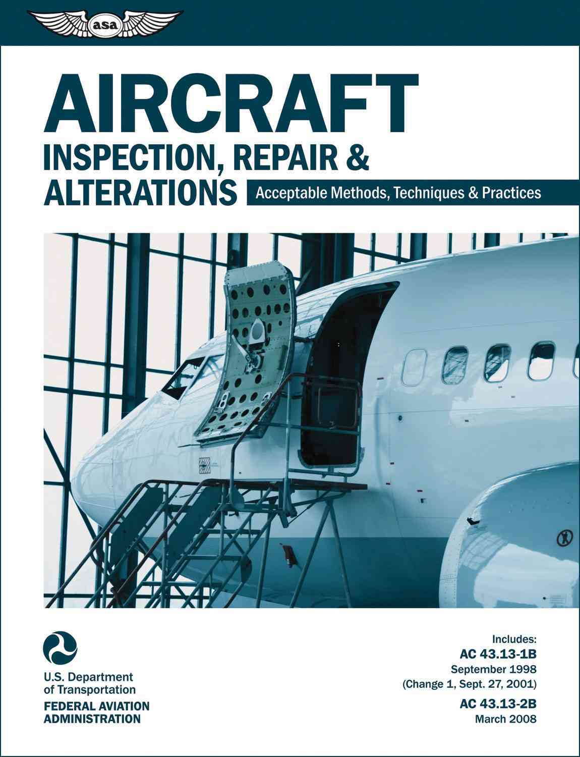 Aircraft Inspection, Repair & Alterations By Federal Aviation Administration (COR)