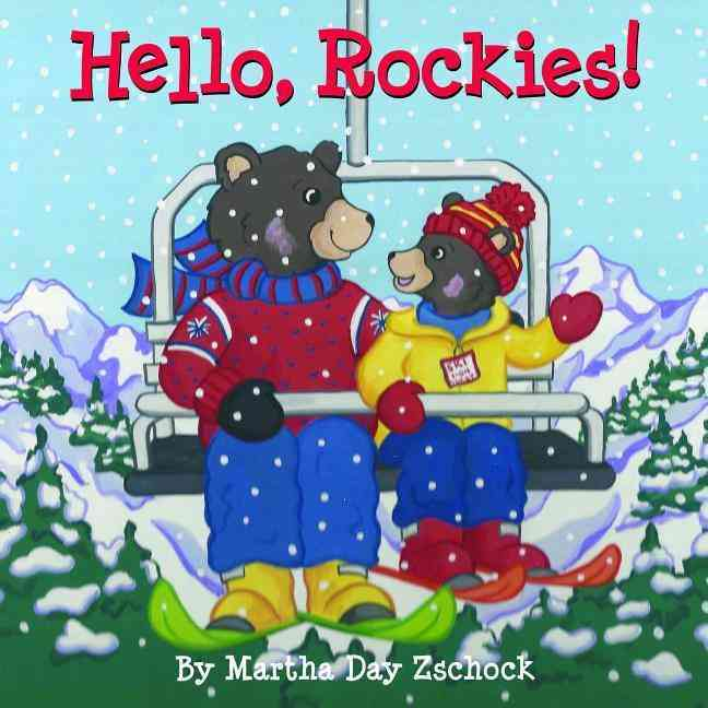 Hello, Rockies! By Zschock, Martha Day